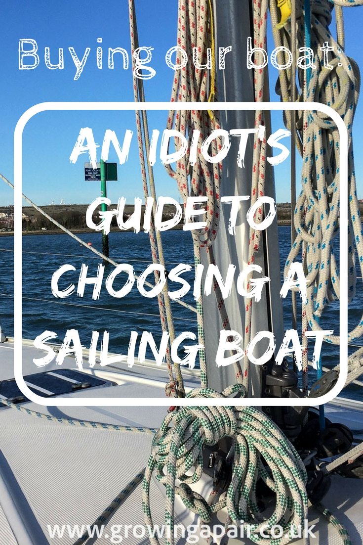 An Idiot's Guide to Buying a Sailing Boat • Growing a Pair
